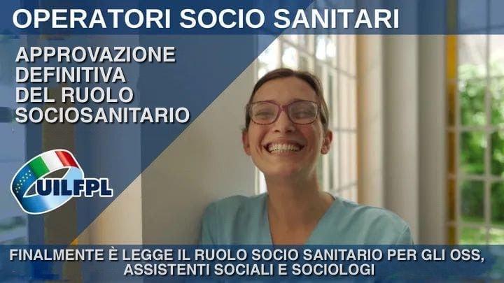 FINALMENTE LEGGE IL RUOLO SOCIO SANITARIO PER GLI OSS, GLI ASSISTENTI SOCIALI E I SOCIOLOGI